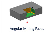Angular Milling Faces Design Guideline