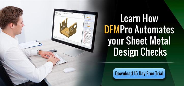 DFMPro for Sheet Metal Design