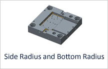 Side Radius and Bottom Radius Design Rule