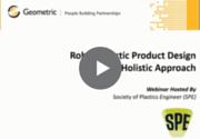 Robust Plastic Product Desin SPE Webinar Recording