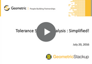 Tolerance Stackup Analysis Simplified Webinar