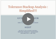 Tolerance Stackup Webinar Recording