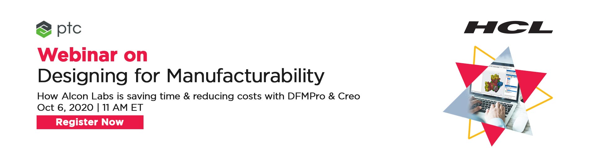 PTC HCL and Alcon Labs Webinar on Design for Manufacturability